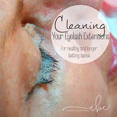 Cleaning your eyelash extensions. Keeping your eyelash extensions clean. Eyelash shampoo recipe.