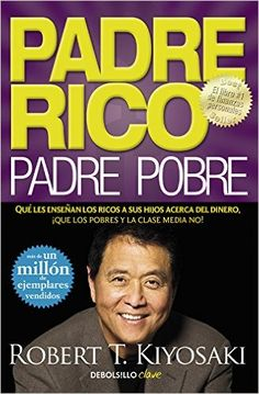 Rich Dad Poor Dad by Robert T. Kiyosaki Short description Rich Dad Poor Dad, the Personal Finance book of all time, tells the story of Robert Kiyosaki and his two dads—his real father and the father of his best [. Robert Kiyosaki, Good Books, Books To Read, Free Books, Amazing Books, Buy Books, O Rico, Leadership, Rich Dad Poor Dad