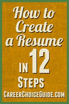 How to create a resume in 12 steps.