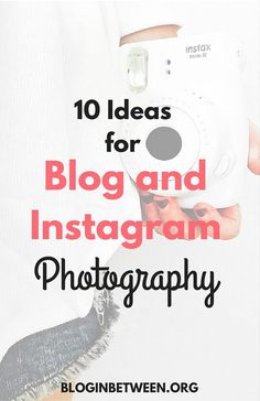 10 Ideas for Blog + Instagram Photography | from Helene of Blog in Between. Use this as prop inspiration to style your images.  (scheduled via http://www.tailwindapp.com)