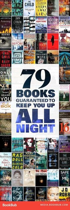 79 books to read that are guaranteed to keep you up all night. Including a list of thriller books, mystery books, psychological thrillers, and romantic suspense books. Page-turners Books you can't put down