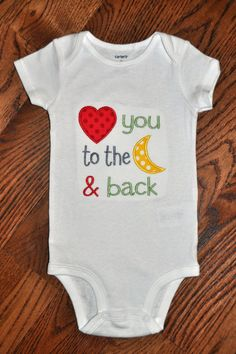Hey, I found this really awesome Etsy listing at https://www.etsy.com/listing/183878431/love-you-to-the-moon-and-back-appliqued