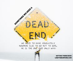 Turn around Dead End Turn to God  Only Way Out  Choices