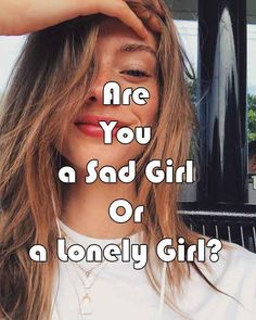 Take this Quiz and find if you're a Sad Girl Or a Lonely Girl What Is My Aesthetic, Aesthetic Quiz, Music Do, Music Lyrics, Crying At Night, Types Of Aesthetics, South Korea Seoul, Alone Girl, Girl Quizzes