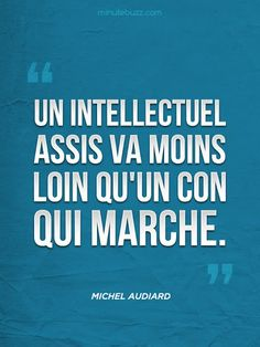 #Citation - Michel Audiard