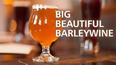 Making Barleywine at Home  - #homebrew