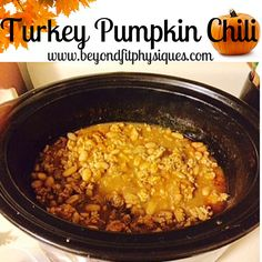 Turkey Pumpkin Chili - Clean eating and kids loved it!!!