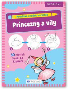 Princezny a víly (Kreslíme snadno a rychle - Svojtka & Co)