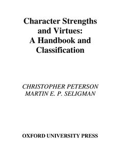 Character strengths and virtues by Jonathan Dunnemann via slideshare