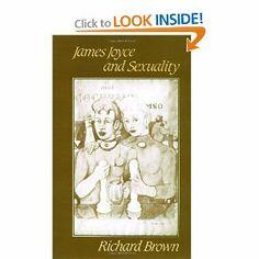 James Joyce and Sexuality: Richard Brown: 9780521368520: Amazon.com: Books
