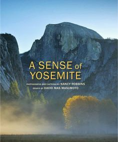 Don't miss this new book from Yosemite Conservancy's publishing team, featuring stunning photos by Nancy Robbins and beautiful prose by David Mas Masumoto.
