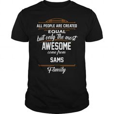 SAMS Name tee Shirts #name #tshirts #SAMS #gift #ideas #Popular #Everything #Videos #Shop #Animals #pets #Architecture #Art #Cars #motorcycles #Celebrities #DIY #crafts #Design #Education #Entertainment #Food #drink #Gardening #Geek #Hair #beauty #Health #fitness #History #Holidays #events #Home decor #Humor #Illustrations #posters #Kids #parenting #Men #Outdoors #Photography #Products #Quotes #Science #nature #Sports #Tattoos #Technology #Travel #Weddings #Women