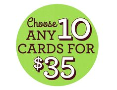 CHOOSE ANY 10 CARDS