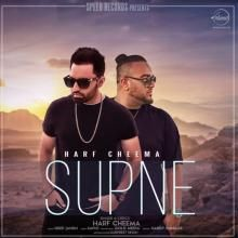 Watch and enjoy the music video for the track #Supne by #HarfCheema. The future belongs to those who believe in the beauty of their #DREAMS. #supnelatestsong #latestvideosong #videosong2017 ##supneharfcheema #harfcheemalatestsong #downloadsupne #supnelatestvideosong