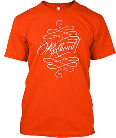 Redhead Days Orange T-Shirt Front
