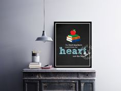 The best teachers teach from the heart | #Teacher male | #School | #Chalkboard | | #Quote | Art Print | #Typography | #Classroom | #Printable by InspirationWallDecor on Etsy. Check more #digitalprint #walldecor #artprint themed at my #etsy store:  www.etsy.com/shop/InspirationWallDecor