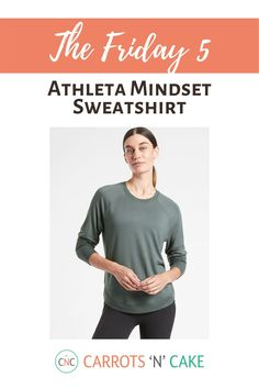 I can't say enough good things about this Athleta sweatshirt. I have it in this green color, but I'm probably going to buy a few more. It's extremely soft, and perfect to wear to the gym, running errands, or hanging at home. Carrots N Cake, Cake Blog, Fitness Gear, Workout Gear, Fall Outfits, Favorite Things, Women's Fashion, Gym, Running