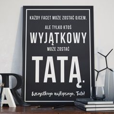Tylko ktoś wyjątkowy może zostać tatą - Plakat w ramie Friendship Bracelet Patterns, Diy Art, Slogan, Diy Gifts, Fathers Day, Psychology, Reflection, Diy And Crafts, Dads