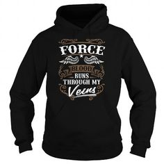 FORCE T Shirts, Hoodies, Sweatshirts. GET ONE ==> https://www.sunfrog.com/Names/FORCE-144958129-Black-Hoodie.html?41382