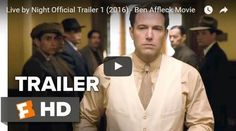 "By: Michael ""The Sizzler"" Jacobs, Staff Writer  HOLLYWOOD, CA - Oscar Award winner Ben Affleck is taking over Tampa's underworld in the Roaring 20s in the final cut trailer for ""Live by Night."" . ""It's the Roaring `20s and Prohibition hasn't stopped the flow of booze"
