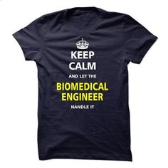 Let the BIOMEDICAL ENGINEER - cheap t shirts #t shirts #sweatshirts for women