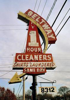 Beltway 1 Hour Cleaners - Shirts Laundered Same Day Vintage Neon Signs, Vintage Ads, Retro Signage, Roadside Signs, Building Signs, Billboard Signs, Sign Display, Old Signs, Sign Design