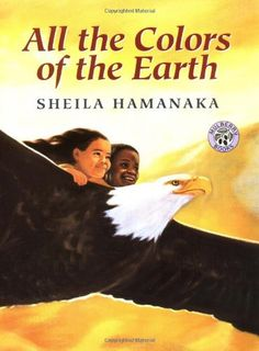 All the Colors of the Earth (Mulberry Books) by Sheila Hamanaka,http://www.amazon.com/dp/0688170625/ref=cm_sw_r_pi_dp_A0Xxsb11DKR0BD73