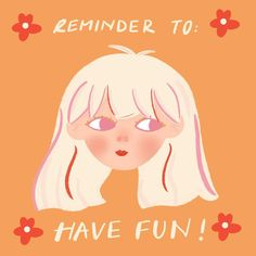 """[ Reminder To Have Fun ! ] 🌸🌟 Find time to have fun and not feel guilty that you're not doing something """"productive"""". And if you're having fun while being productive, that's a whole another story! Illustration Artists, Optimism, Self Help, Girl Power, Something To Do, Disney Characters, Fictional Characters, Encouragement, Digital Art"""