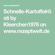 Schnelle-Kartoffelrösti by Kleerchen1976 on www.rezeptwelt.de