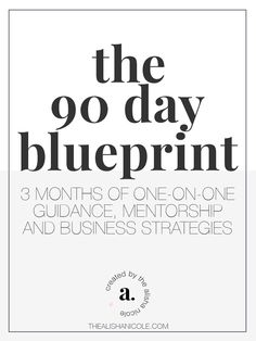 The 90 Day Blueprint is a 3month coaching package designed to help creatives build a purposeful and profitable business! - The Alisha Nicole