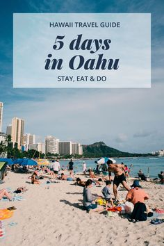 Hawaii Travel Guide - 5 Day Oahu Itinerary