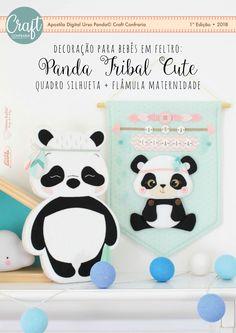 Apostila Digital Panda Tribal Cute  PRÉ-VENDA Novidade!   Eu, Fernanda Lacerda, em parceria com a Débora Radtke, nossa rainha dos Enxovais para bebês, criamos a CRAFT Confraria para juntas estrearmos com um estande super bacana na MEGA ARTESANAL 2018.   E para dar o ponta pé inicial nessa jornada, já está disponível com um super desconto somente na PRÉ-VENDA, nossa primeira apostila digital em conjunto.