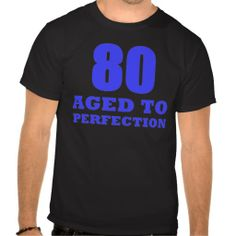 >>>Hello 80th Birthday Shirts 80th Birthday Shirts This site is will advise you where to buyHow to 80th Birthday Shirts lowest price Fast Shipping and save your money Now!!...Cleck Hot Deals >>> http://www.zazzle.com/80th_birthday_shirts-235802339971514018?rf=238627982471231924&zbar=1&tc=terrest