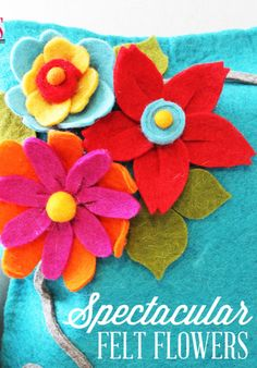 DIY Felt Flowers - Perfect for home decor, accessories and more!