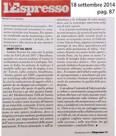 Questa settimana su L'#Espresso un viaggio nei #fablab d'Italia. E a pag 87 ci raccontiamo anche noi del #Mediterranean #FabLab.. ;)