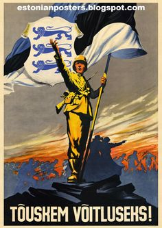"The inscription at the bottom of the poster: ""Arise to fight!"" The soldier with the banner of the Estonian SS Volunteer Division (since May 1944 ""The Waffen Grenadier Division of the Waffen SS - the Estonian number Ww2 Posters, Political Posters, Nazi Propaganda, Military Art, Old Art, World War Two, Japan, Vintage Posters, Wwii"