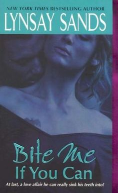 Bite Me If You Can (Argeneau Vampire Series by Lynsay Sands Vampire Series, Vampire Books, Good Books, My Books, Amazing Books, Lynsay Sands, Paranormal Romance Books, Romance Novels, Fantasy Books To Read