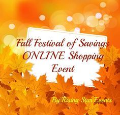 Fall Festival of Savings Online Event 40+ vendors in one place! These Vendors have just what you need for the cooler months ahead!  Settle in with a cup of your favorite hot beverage & browse through the wonderful Fall Savings that our vendors have for you!  Enjoy the thrill of online shopping in the comfort of  your home.   https://www.facebook.com/events/130038544057630/
