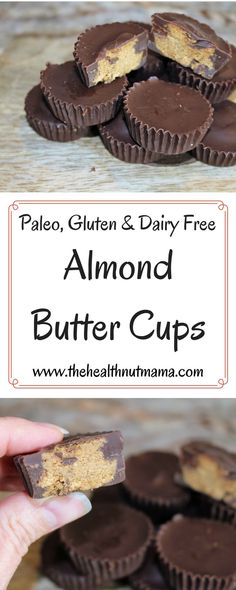 Paleo Almond Butter Cups. Healthy, Easy & Delicious with no nasty ingredients! http://www.thehealthnutmama.com
