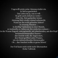 """Auszug aus """"Der Tod kann mich nicht mehr überraschen"""" von Heike Vullriede. Mehr zum Inhalt: http://ift.tt/2d3KJil"""