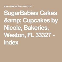 SugarBabies Cakes & Cupcakes by Nicole, Bakeries, Weston, FL 33327 - index