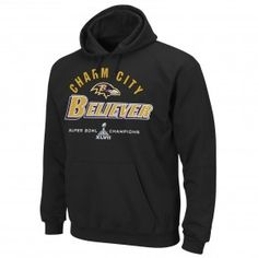 "Ravens Super Bowl XLVII Champions - EXCLUSIVE - ""Charm City Believer"" Hoodie I'll be searching for this sweatshirt the rest of the week!"