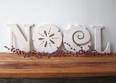 @Kathy Spielman  NOEL, Christmas decoration, beach, coastal, word sign, cottage, shabby chic, sand dollar, seashell