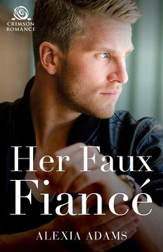 Her Faux Fiancé, coming July 6 from Crimson Romance. A small town, second chance, fake engagement story. Engagement Stories, Romance Novels, Bibliophile, Confessions, My Books, Literature, Fiction, Marriage, Reading