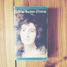 Emma by Jane Austen. I like this book cover... and that it is kind of thoughtful.
