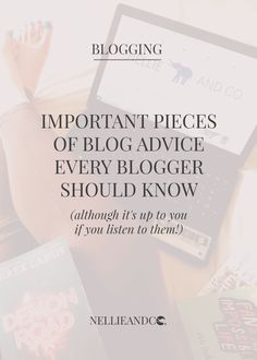 5 Important Pieces of Blog Advice Every Blogger Should Know - Blogging advice is not running low in the community these days, but for all bloggers, newbie and professional, there's some-stone-advice I would give to all. Click through to check out what they are!
