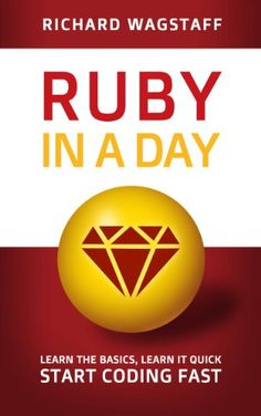 Ruby In A Day: Learn The Basics, Lear... (bestseller)