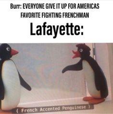 Imagine Lafayette as a penguin . - Penguin Funny - Funny Penguin meme - - Imagine Lafayette as a penguin . The post Imagine Lafayette as a penguin . appeared first on Gag Dad. Hamilton Broadway, Hamilton Musical, Musical Theatre, Theatre Nerds, Theater, Hamilton Comics, Funny Hamilton, Hamilton Lin Manuel Miranda, Sassy