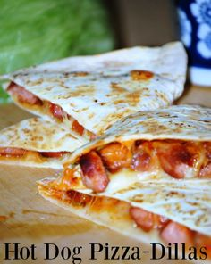 Hot Dog Pizza-Dillas Recipe. Lunch and dinner recipes for kids.