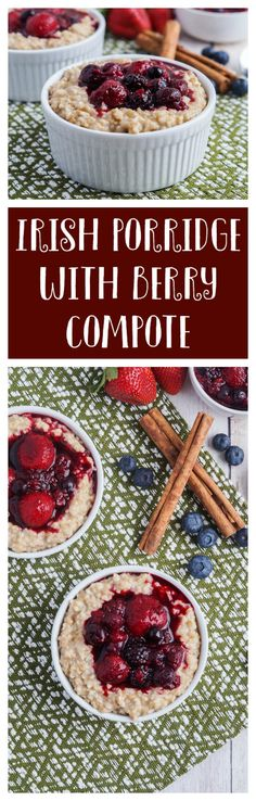 Start the day on a great note with this Irish Porridge topped with a warm mixed berry compote. The porridge comes together easily, but it does take a bit of time on the stove. Steel-cut oats are si…